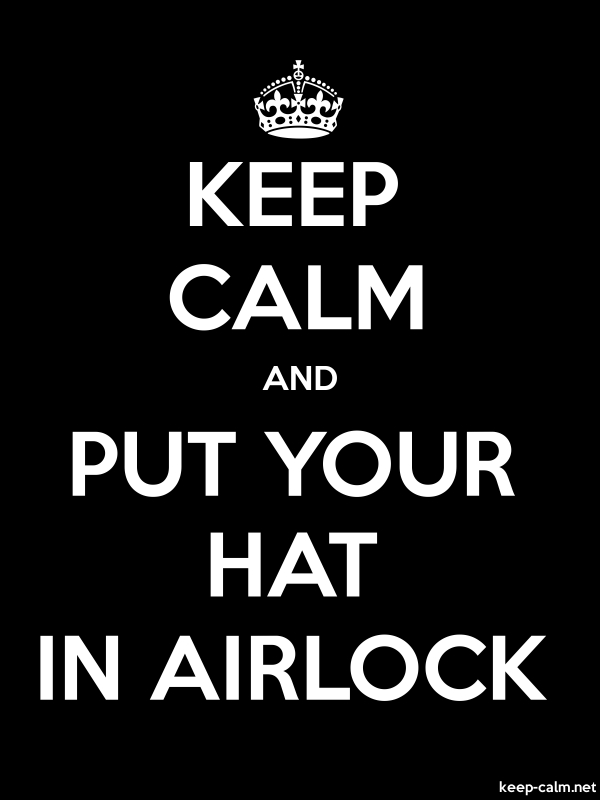 KEEP CALM AND PUT YOUR HAT IN AIRLOCK - white/black - Default (600x800)