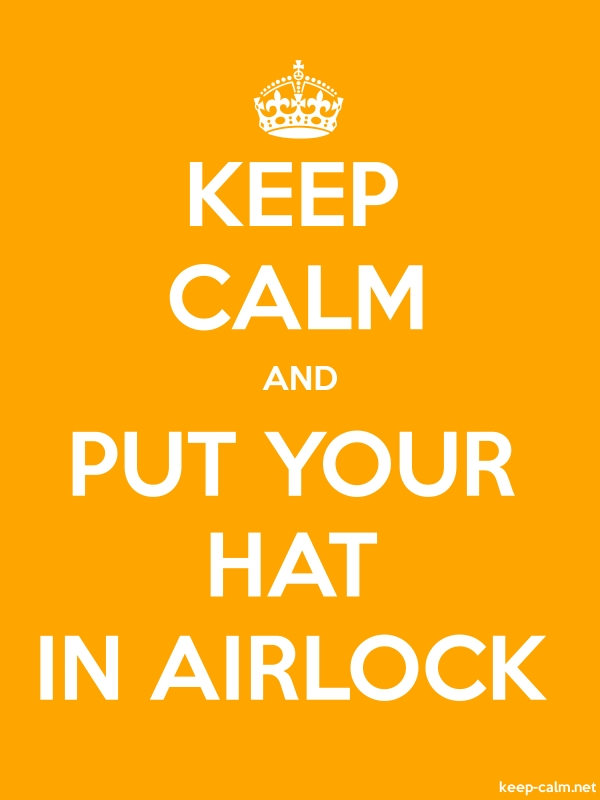 KEEP CALM AND PUT YOUR HAT IN AIRLOCK - white/orange - Default (600x800)