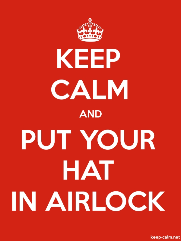 KEEP CALM AND PUT YOUR HAT IN AIRLOCK - white/red - Default (600x800)