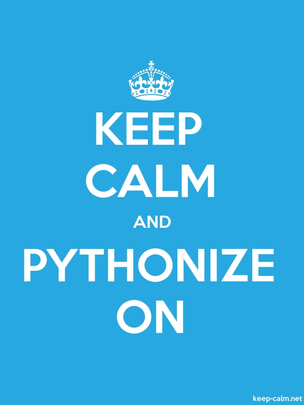 KEEP CALM AND PYTHONIZE ON - white/blue - Default (600x800)