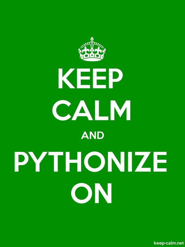KEEP CALM AND PYTHONIZE ON - white/green - Default (600x800)