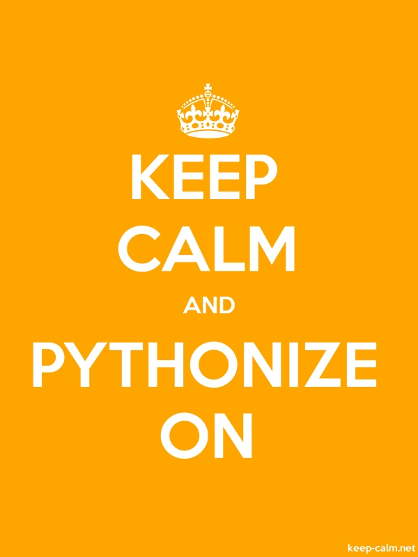 KEEP CALM AND PYTHONIZE ON - white/orange - Default (600x800)