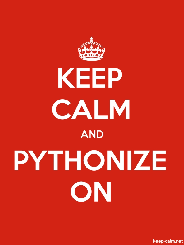 KEEP CALM AND PYTHONIZE ON - white/red - Default (600x800)
