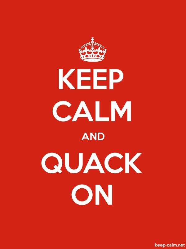 KEEP CALM AND QUACK ON - white/red - Default (600x800)