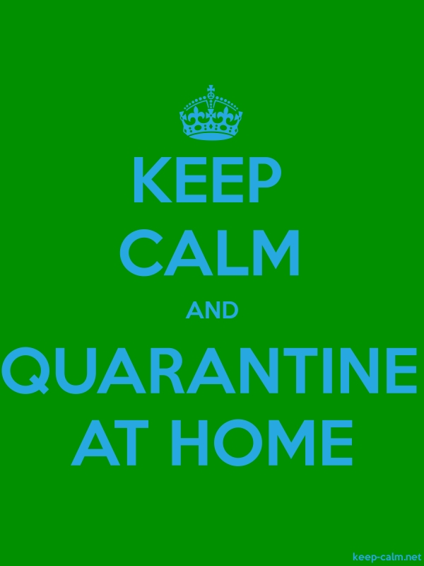 KEEP CALM AND QUARANTINE AT HOME - blue/green - Default (600x800)