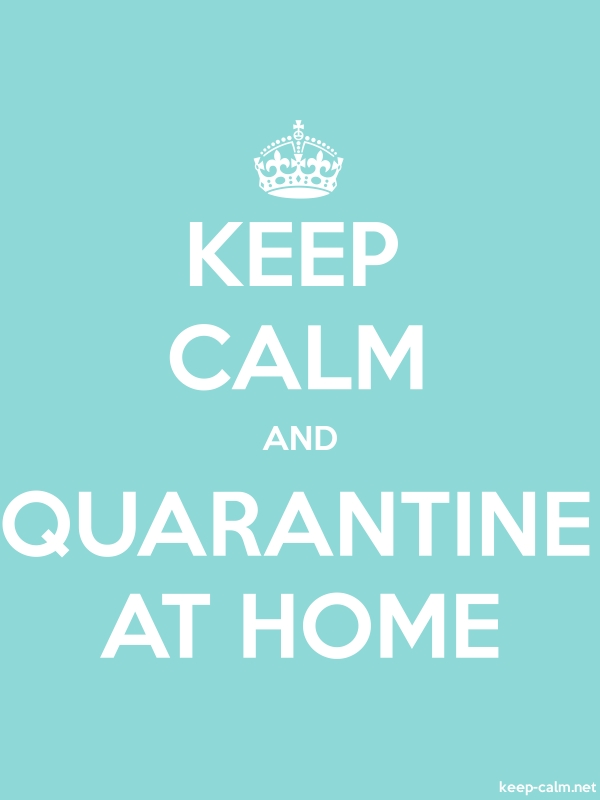 KEEP CALM AND QUARANTINE AT HOME - white/lightblue - Default (600x800)