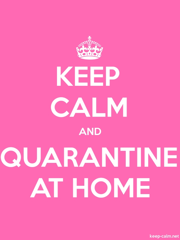 KEEP CALM AND QUARANTINE AT HOME - white/pink - Default (600x800)