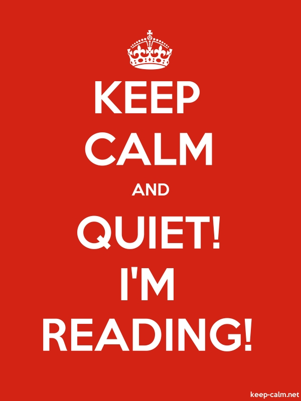 KEEP CALM AND QUIET! I'M READING! - white/red - Default (600x800)