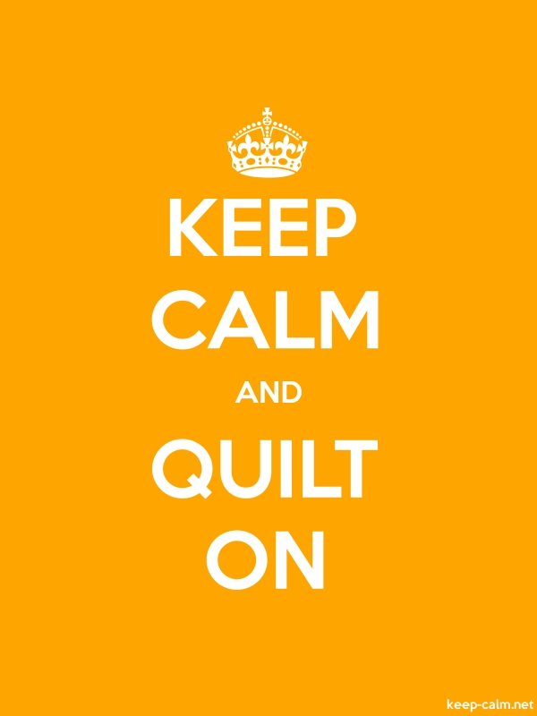 KEEP CALM AND QUILT ON - white/orange - Default (600x800)