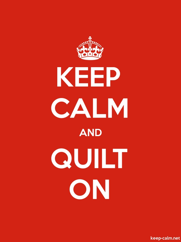 KEEP CALM AND QUILT ON - white/red - Default (600x800)