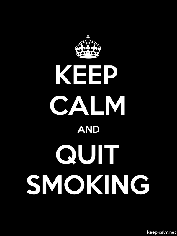 KEEP CALM AND QUIT SMOKING - white/black - Default (600x800)