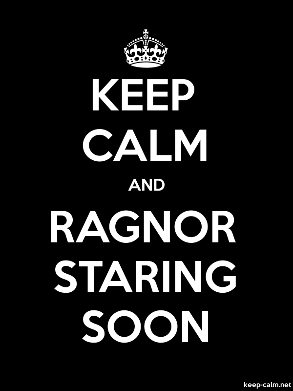 KEEP CALM AND RAGNOR STARING SOON - white/black - Default (600x800)