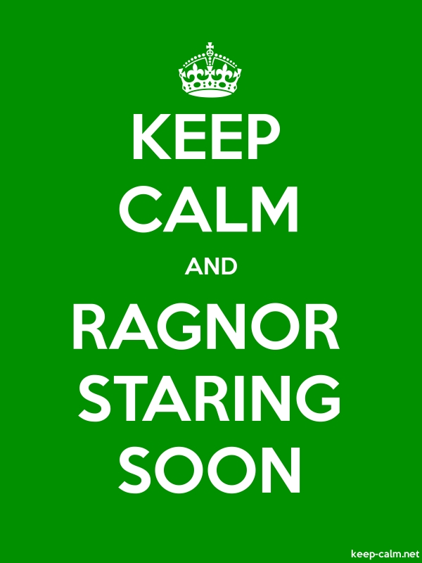 KEEP CALM AND RAGNOR STARING SOON - white/green - Default (600x800)