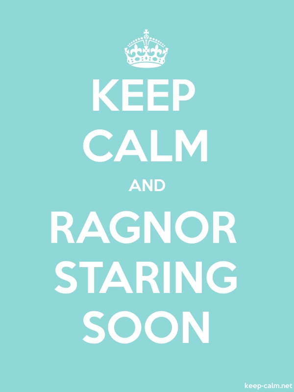 KEEP CALM AND RAGNOR STARING SOON - white/lightblue - Default (600x800)
