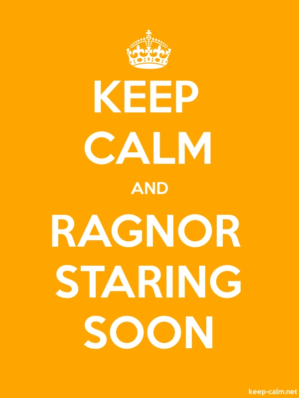 KEEP CALM AND RAGNOR STARING SOON - white/orange - Default (600x800)