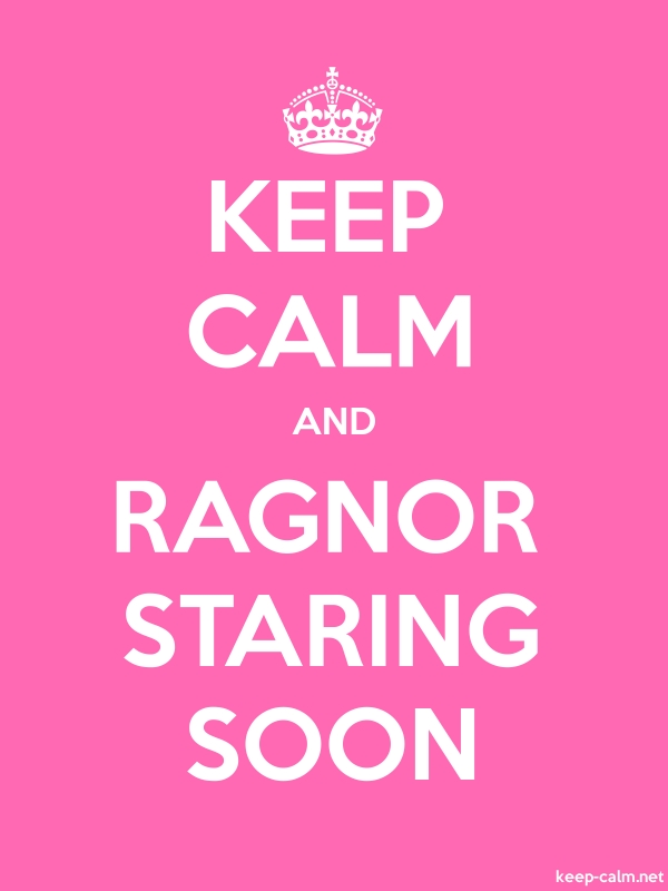 KEEP CALM AND RAGNOR STARING SOON - white/pink - Default (600x800)