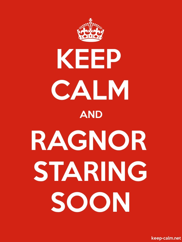 KEEP CALM AND RAGNOR STARING SOON - white/red - Default (600x800)