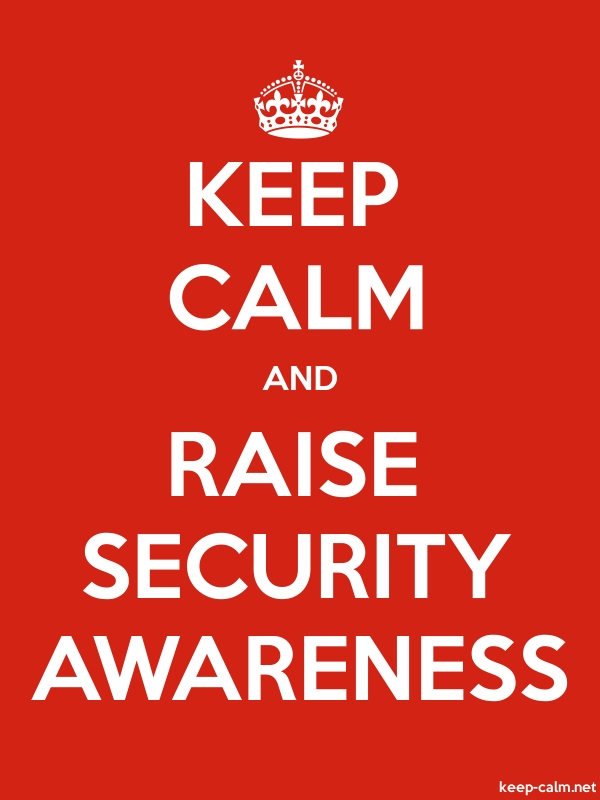 KEEP CALM AND RAISE SECURITY AWARENESS - white/red - Default (600x800)