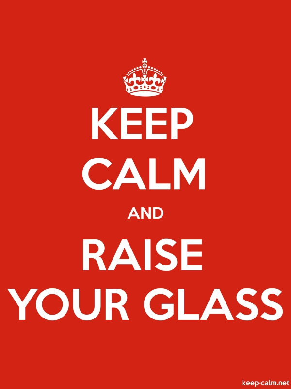 KEEP CALM AND RAISE YOUR GLASS - white/red - Default (600x800)