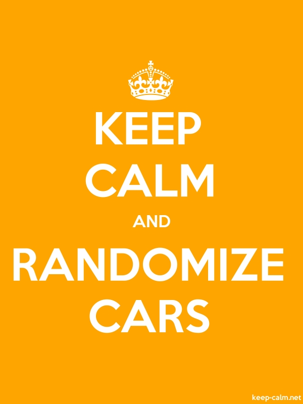 KEEP CALM AND RANDOMIZE CARS - white/orange - Default (600x800)