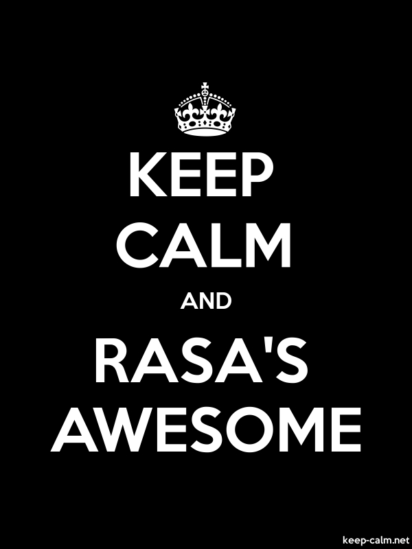 KEEP CALM AND RASA'S AWESOME - white/black - Default (600x800)