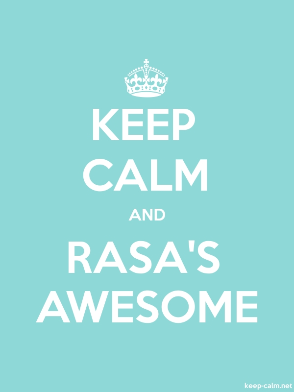 KEEP CALM AND RASA'S AWESOME - white/lightblue - Default (600x800)