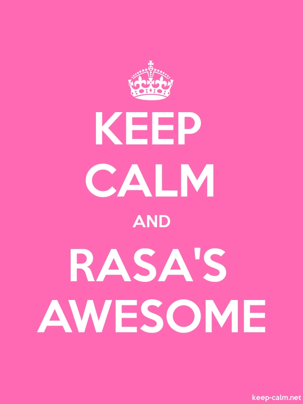 KEEP CALM AND RASA'S AWESOME - white/pink - Default (600x800)