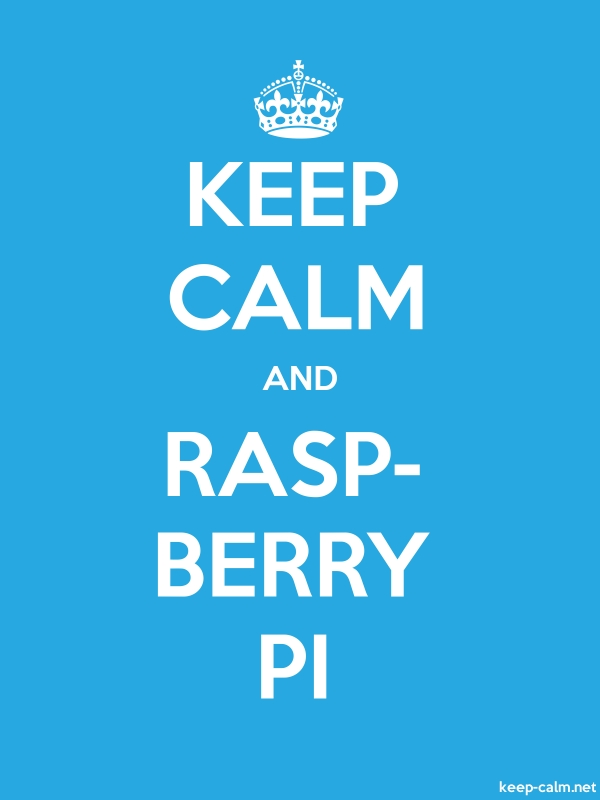 KEEP CALM AND RASP- BERRY PI - white/blue - Default (600x800)