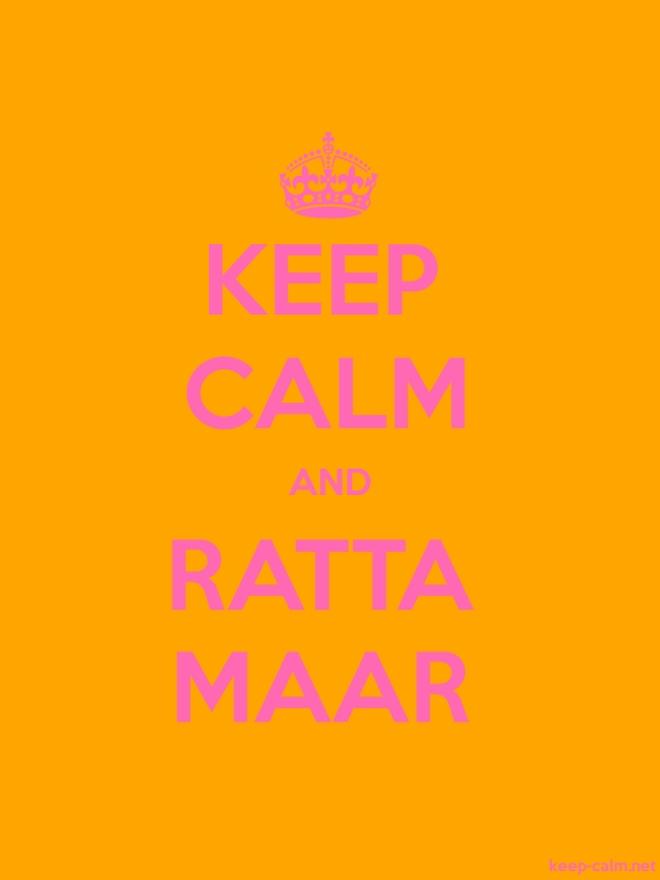 KEEP CALM AND RATTA MAAR - pink/orange - Default (600x800)