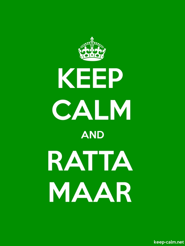 KEEP CALM AND RATTA MAAR - white/green - Default (600x800)