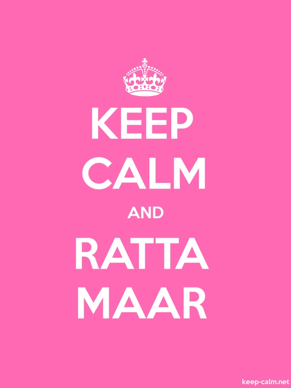 KEEP CALM AND RATTA MAAR - white/pink - Default (600x800)