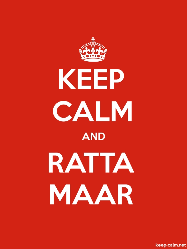 KEEP CALM AND RATTA MAAR - white/red - Default (600x800)