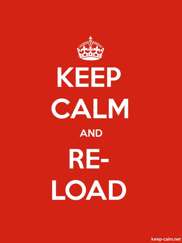 KEEP CALM AND RE- LOAD - white/red - Default (600x800)