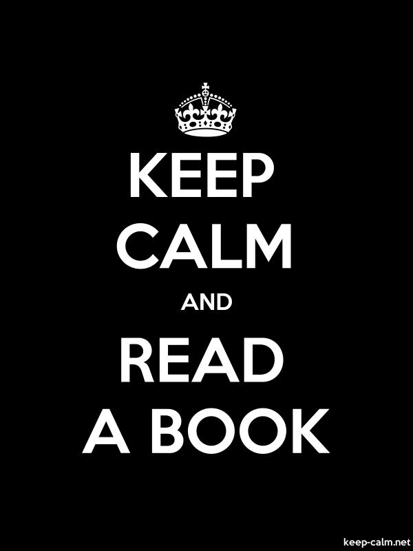 KEEP CALM AND READ A BOOK - white/black - Default (600x800)