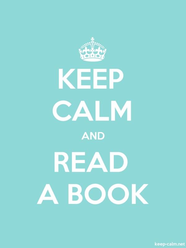 KEEP CALM AND READ A BOOK - white/lightblue - Default (600x800)
