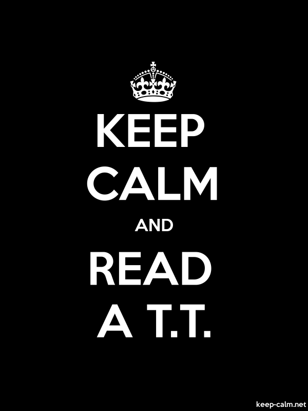 KEEP CALM AND READ A T.T. - white/black - Default (600x800)