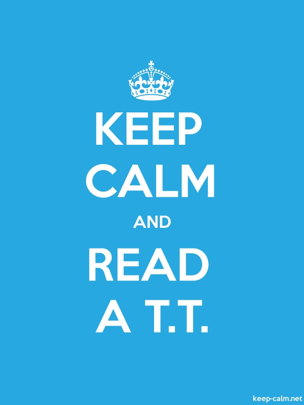 KEEP CALM AND READ A T.T. - white/blue - Default (600x800)