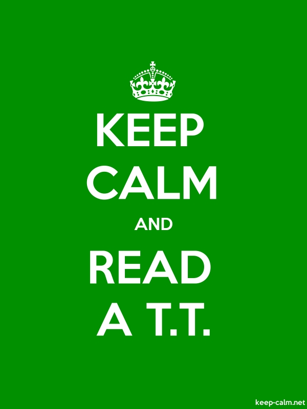 KEEP CALM AND READ A T.T. - white/green - Default (600x800)