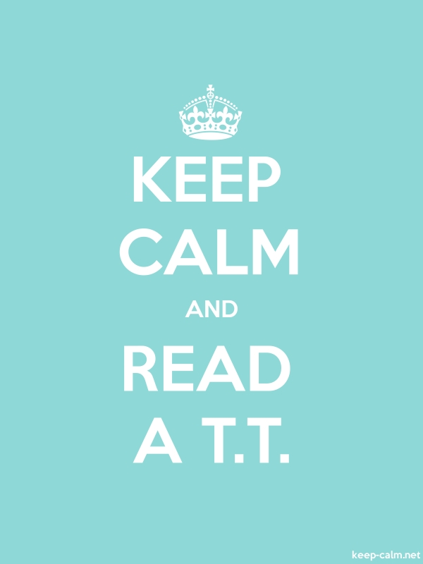 KEEP CALM AND READ A T.T. - white/lightblue - Default (600x800)