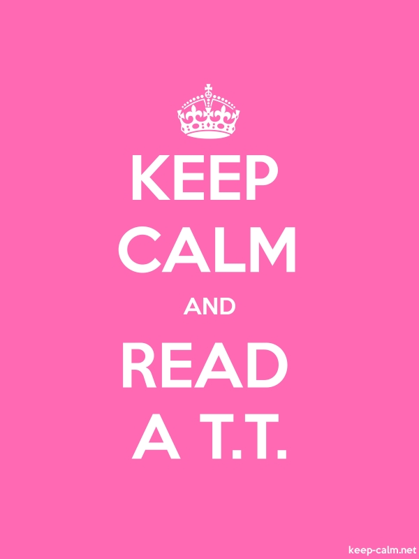 KEEP CALM AND READ A T.T. - white/pink - Default (600x800)