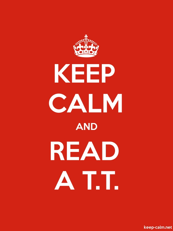 KEEP CALM AND READ A T.T. - white/red - Default (600x800)