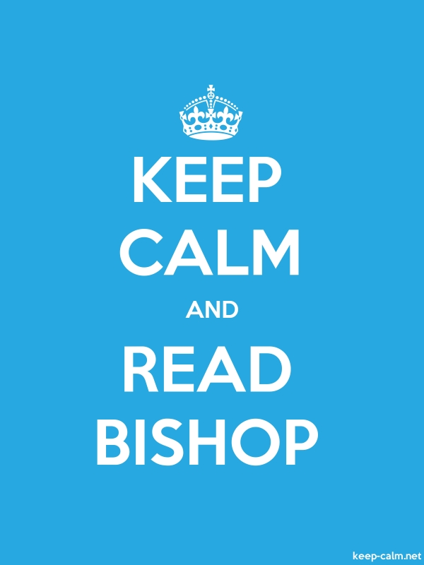 KEEP CALM AND READ BISHOP - white/blue - Default (600x800)