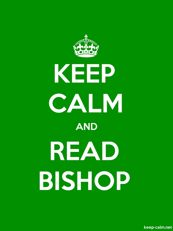 KEEP CALM AND READ BISHOP - white/green - Default (600x800)