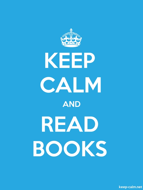 KEEP CALM AND READ BOOKS - white/blue - Default (600x800)