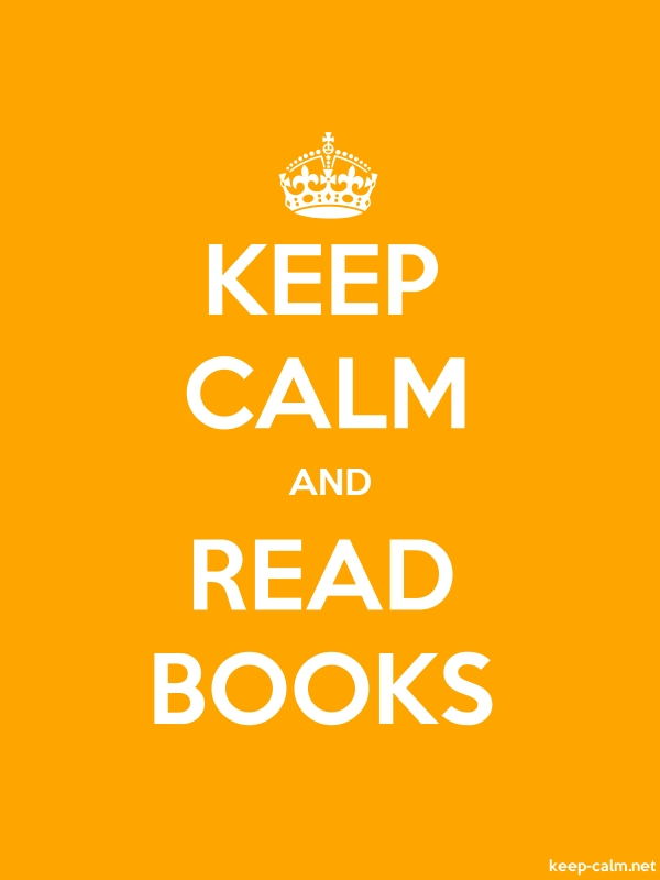 KEEP CALM AND READ BOOKS - white/orange - Default (600x800)