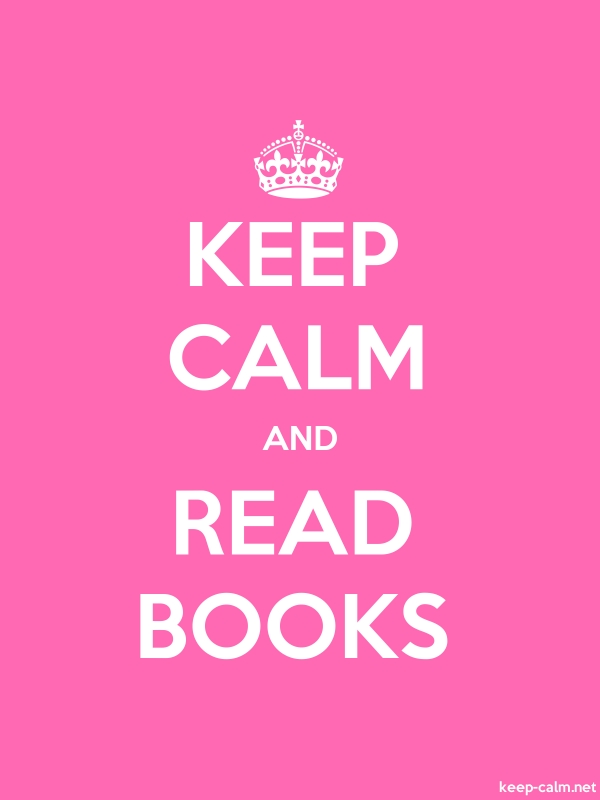 KEEP CALM AND READ BOOKS - white/pink - Default (600x800)