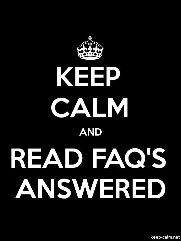 KEEP CALM AND READ FAQ'S ANSWERED - white/black - Default (600x800)