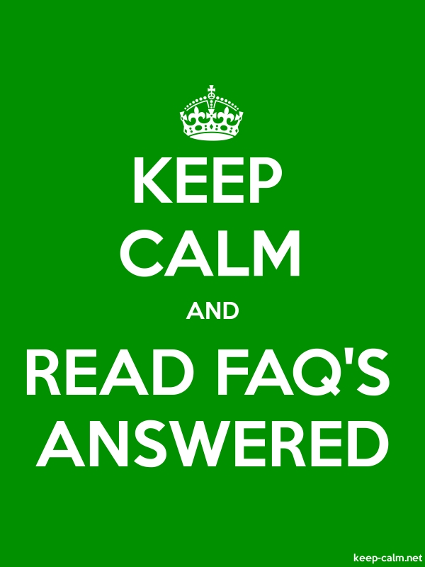 KEEP CALM AND READ FAQ'S ANSWERED - white/green - Default (600x800)