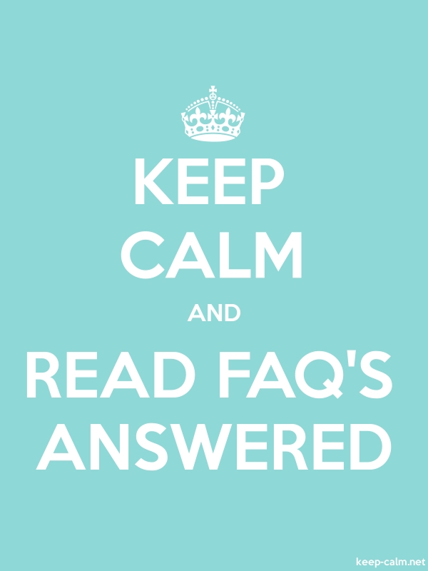KEEP CALM AND READ FAQ'S ANSWERED - white/lightblue - Default (600x800)