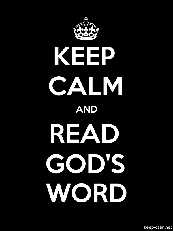 KEEP CALM AND READ GOD'S WORD - white/black - Default (600x800)
